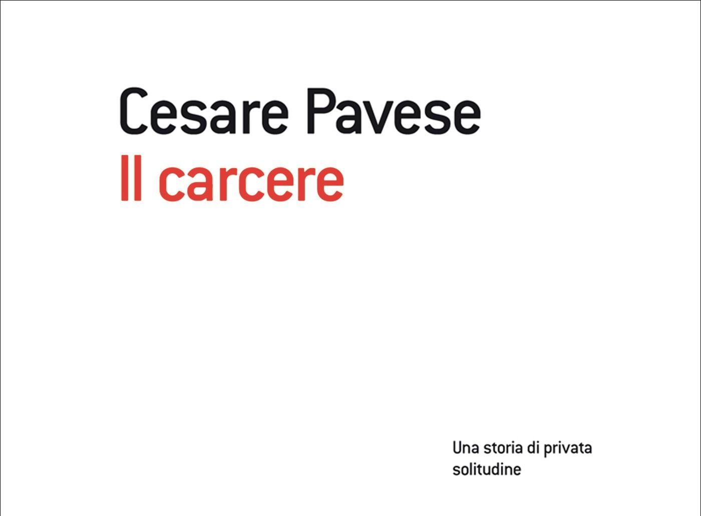 Le recensioni di Greta: IL CARCERE di Cesare Pavese   Corriere Alto ...